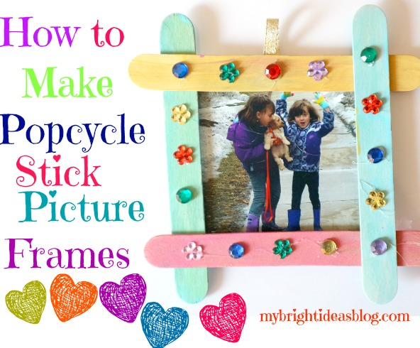 Popcycle Stick Picture Frames Easy Kids Crafts My Bright