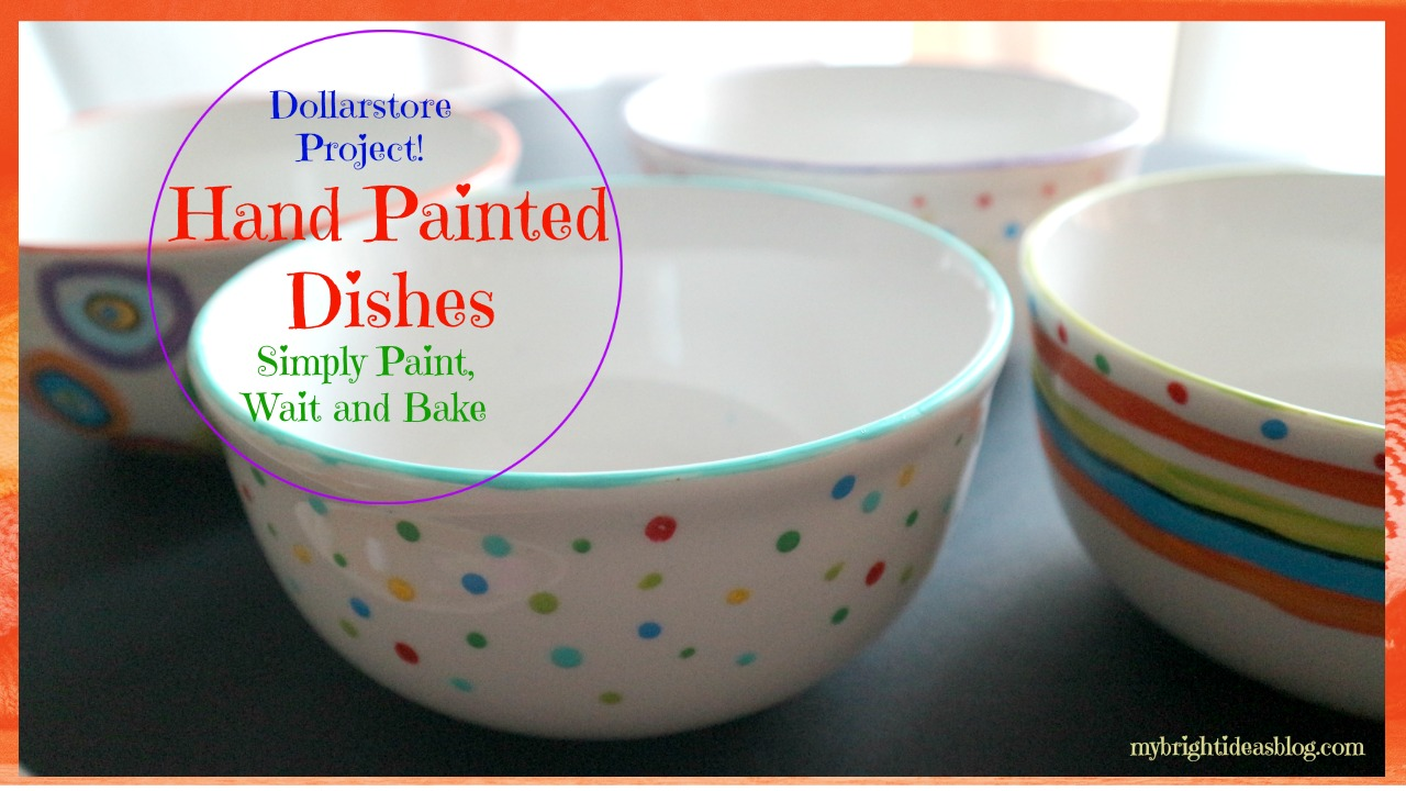 Hand Paint Bowls, Mugs, Wineglasses to Personalize and make each one an original. mybrightideasblog.com