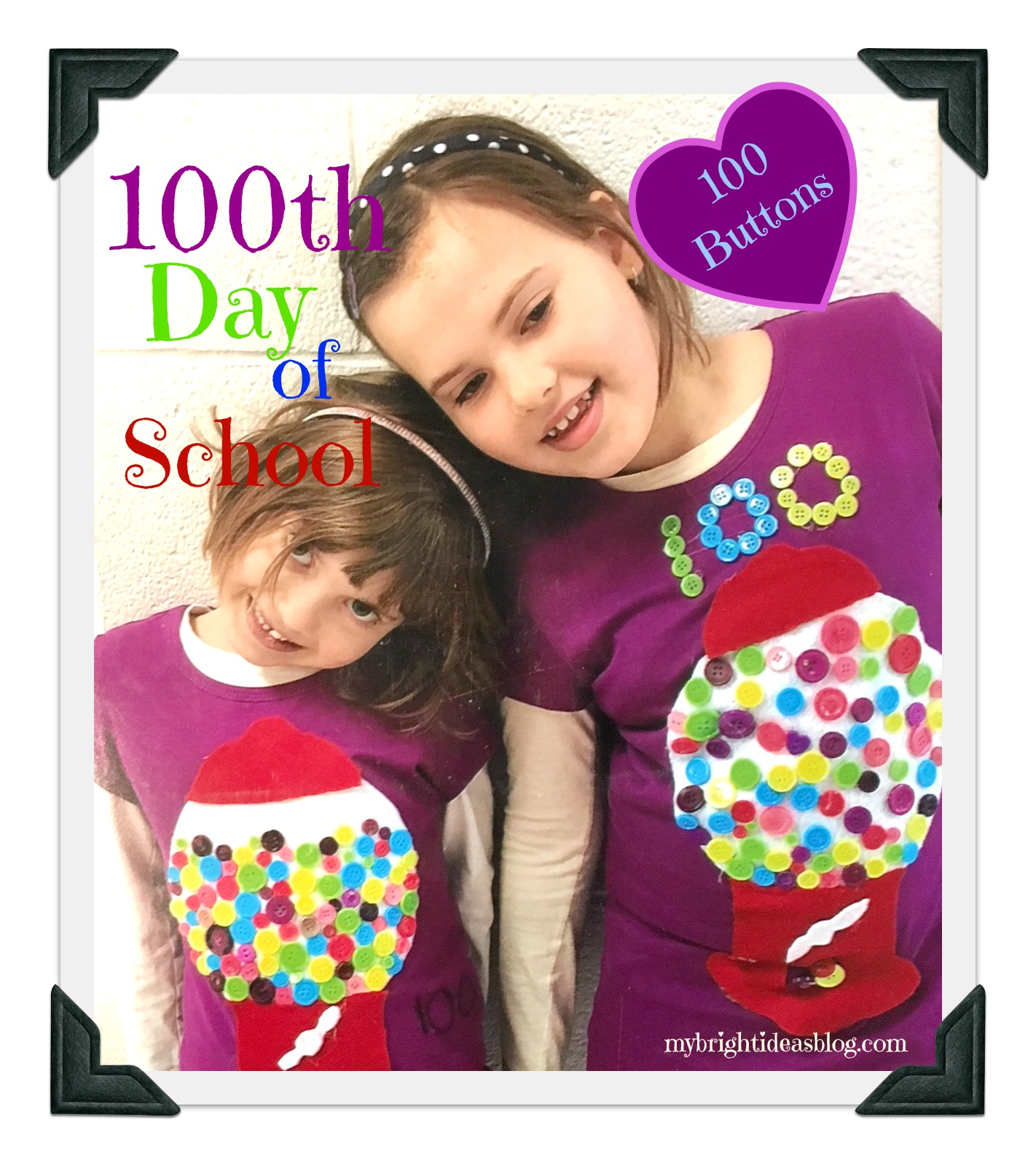 100 Buttons on a Tshirt with Felt Gumball Machine-To Celebrate Math and Counting and passing 100 days of school, Teachers often give an assignment to bring 100 of something from home.