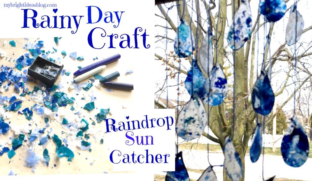 Rainy Day Kids Craft Raindrop Sun Catchers My Bright Ideas
