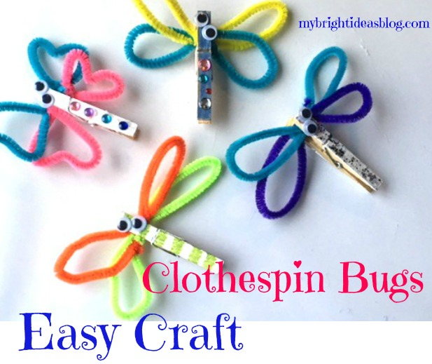 Easy craft for kids. How to make Clothespin Butterfly Dragonfly Bugs! mybrightideasblog.com