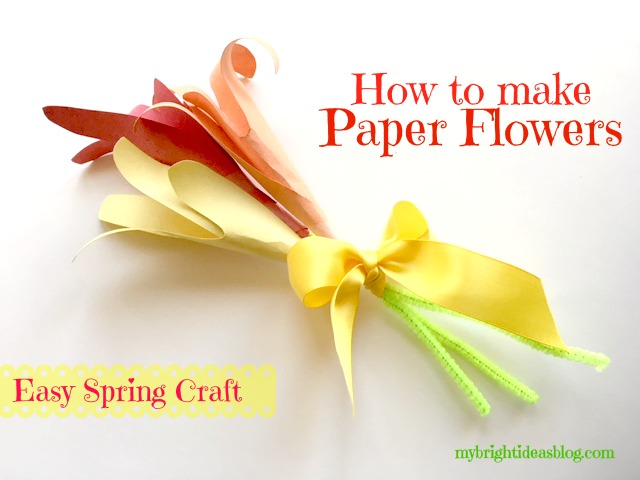 Paper Flower Bouquet Easy Kids Craft For Spring Mybrightideasblog