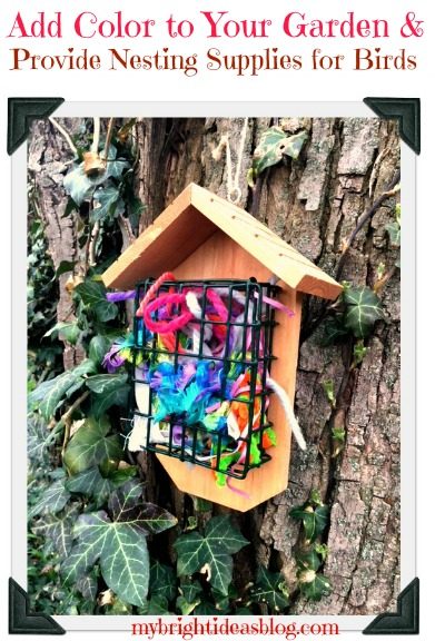 Provide Bird Nest Material of yarn and ribbons while adding color to your garden. Easy project kids can do! mybrightideasblog.com