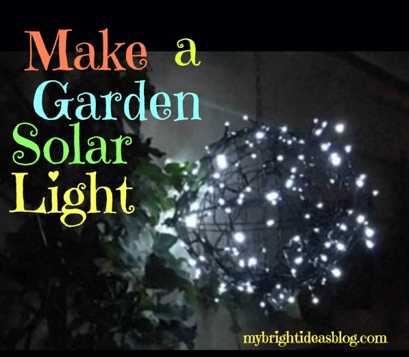 Easy project to make a solar garden light with 2 wire planters, string of solar lights and twist ties. mybrightideasblog.com