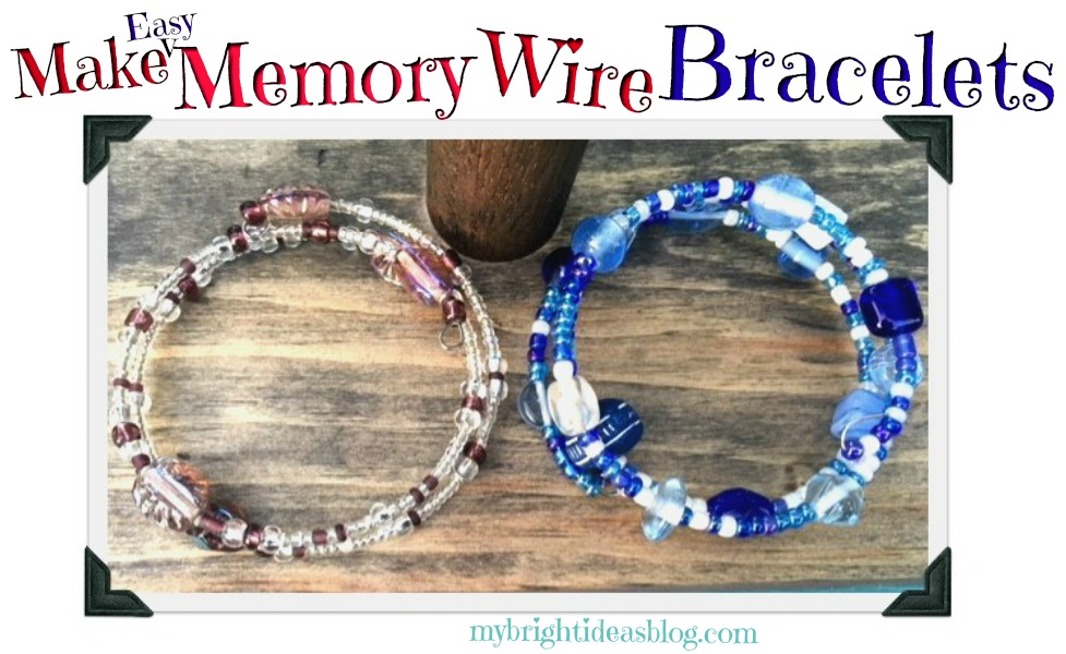 Make Memory Wire Bead Bracelets My Bright Ideas