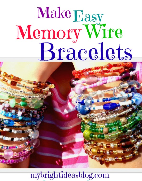 How to make Amazing Memory Wire Bracelets. Just wire, beads and pliers are needed. Its so simple children can make these. Its a great gift idea or an item kids can make and sell. mybrightideasblog.com