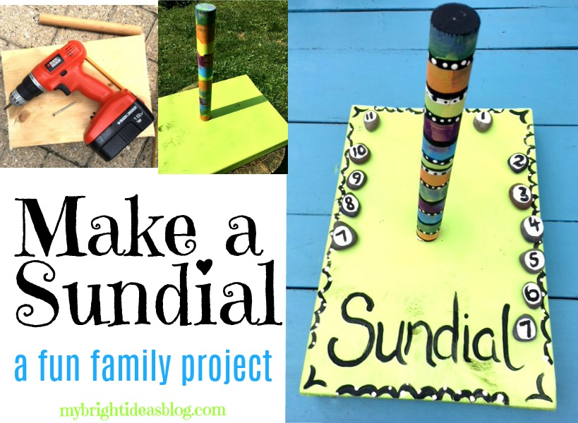 How to make a Sundial. Try this easy outdoor, nature, educational project with your kids! mybrightideasblog.com