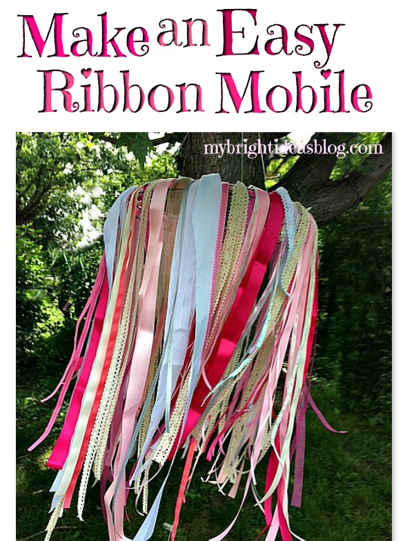 How to make a ribbon mobile /windsock for indoors or outdoors. Great for baby's room or party decoration. mybrightideasblog.com