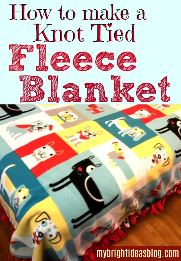 Easy DIY to make a knotted fleece blanket. Stay cozy this winter with this easy craft project that has no sewing needed. Anyone can make one! mybrightideasblog.com