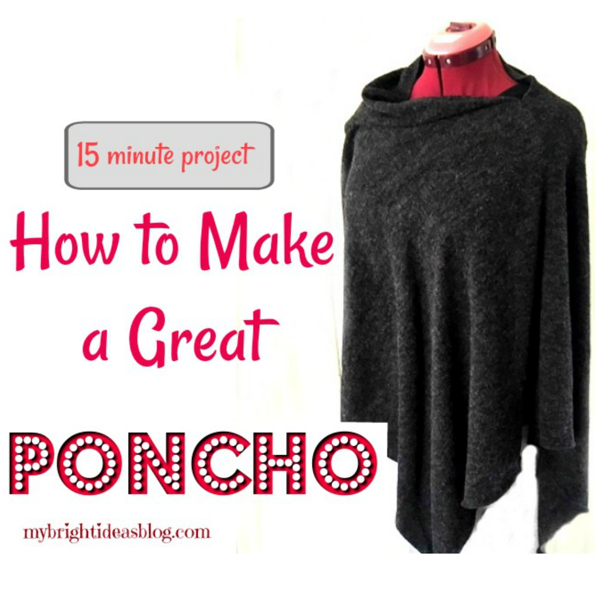 How to make a great fleece poncho with only one seam to sew. This looks amazing and is such an easy sewing project! mybrightideasblog.com