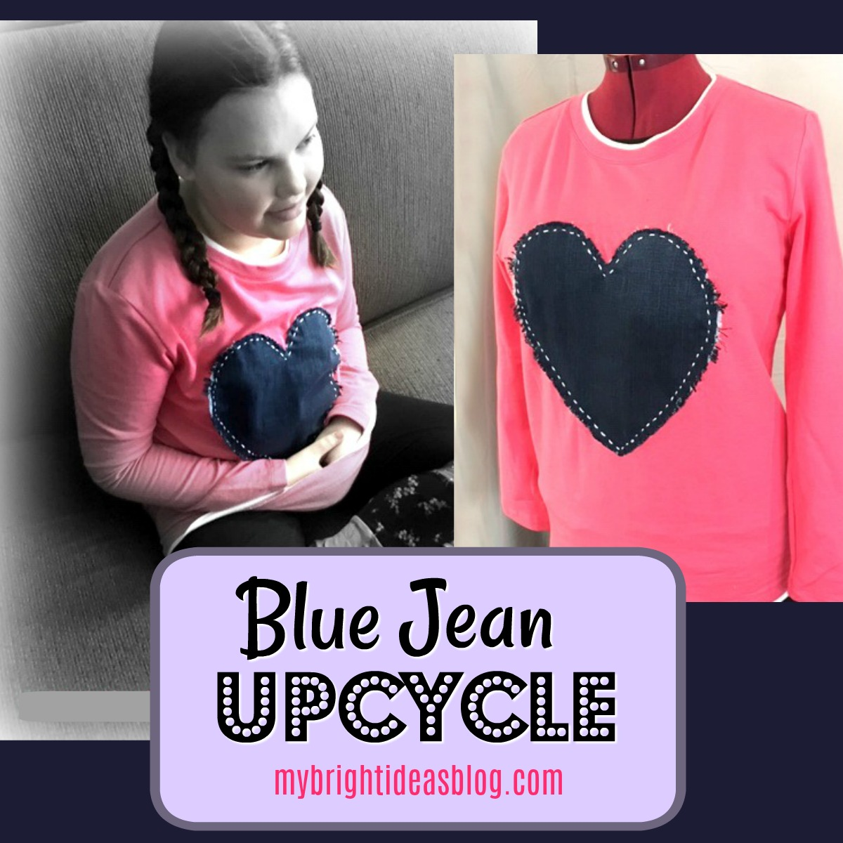 Upcycle Jeans by adding a huge denim heart to a t-shirt. She's loved! mybrightideasblog.com
