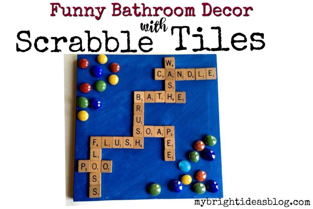 Scrabble Tiles Bathroom Decor Diy